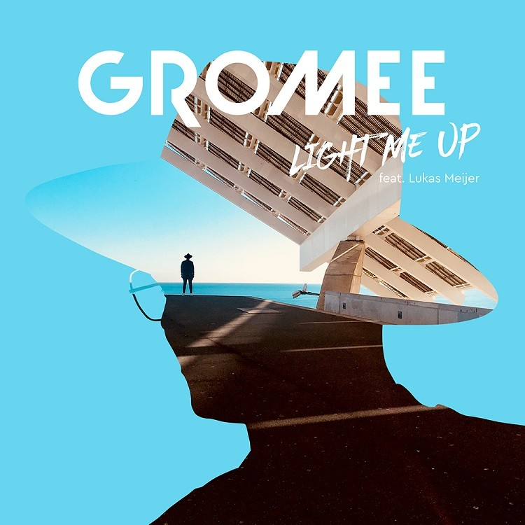 Gromee - Light Me Up ft. Lukas Meijer